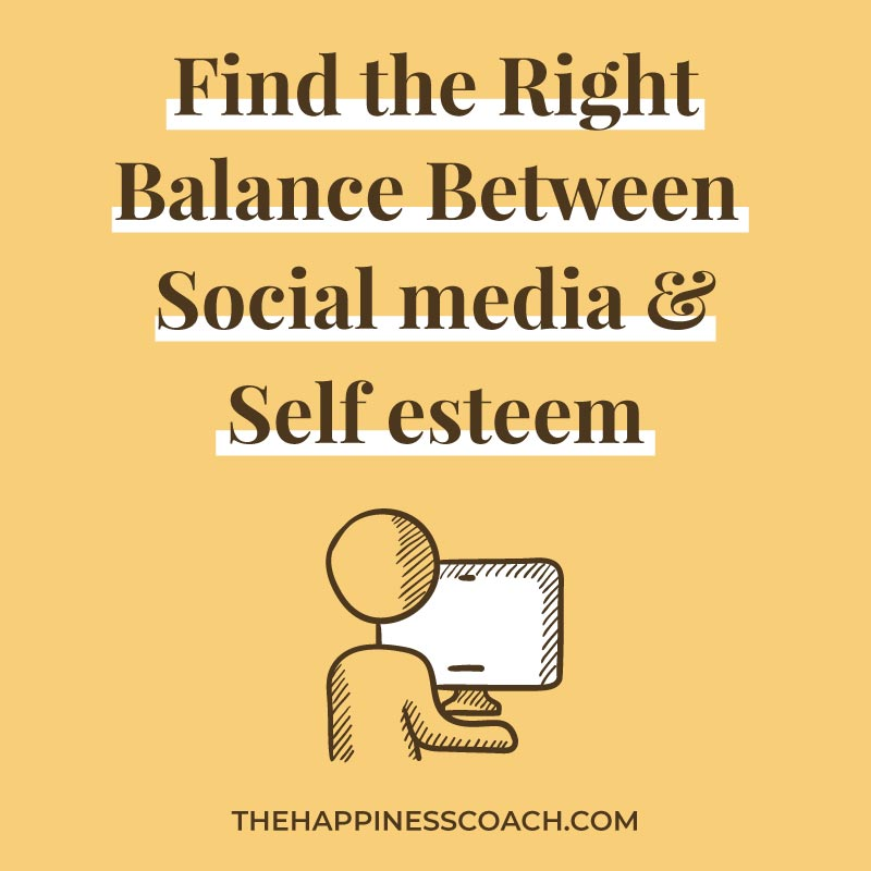 balance between social media and self esteem