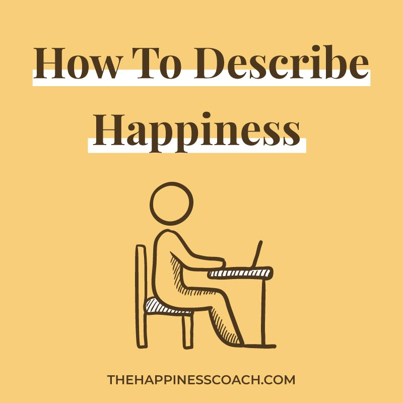how to describe happiness image