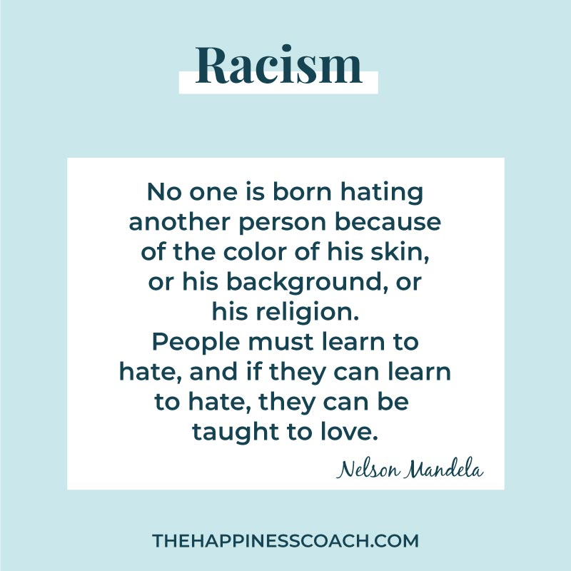 No one is born hating another person because of the color of his skin,or his background, or his religion. People must learn to hate, and if they can learn to hate, they can be taught to love.