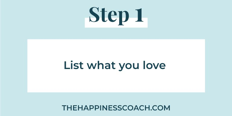 step-1-list-what-you-love